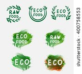 labels with eco food and raw... | Shutterstock .eps vector #400758553