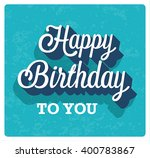 happy birthday greeting card.... | Shutterstock .eps vector #400783867