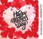 happy mothers day design... | Shutterstock .eps vector #400890757