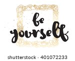 be yourself inspriational... | Shutterstock .eps vector #401072233