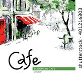 european cafe  graphic drawing... | Shutterstock .eps vector #401216803