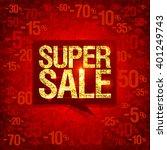 chic golden super sale poster...   Shutterstock .eps vector #401249743