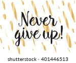 never give up optimistic... | Shutterstock .eps vector #401446513