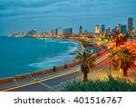 Tel Aviv  Israel. After Sunset...