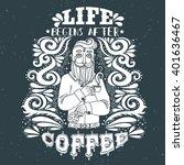 life begins after coffee. hand... | Shutterstock .eps vector #401636467