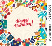 happy vacation flat calligraphy ... | Shutterstock .eps vector #401893003