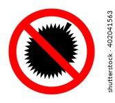 no durian sign | Shutterstock .eps vector #402041563