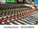 mixer in the recording studio... | Shutterstock . vector #402104803