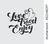 Love Travel Enjoy. Be Positive...