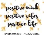 positive mind  vibes  life... | Shutterstock .eps vector #402279883