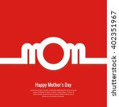 happy mother's day greeting... | Shutterstock .eps vector #402351967