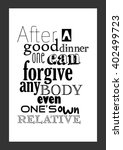 food quote. after a good dinner ... | Shutterstock .eps vector #402499723