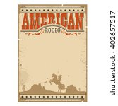cowboy wild west rodeo vintage... | Shutterstock .eps vector #402657517