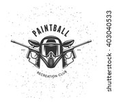 paintball recreation club... | Shutterstock .eps vector #403040533