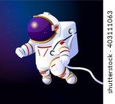 cartoon astronaut in space.... | Shutterstock .eps vector #403111063
