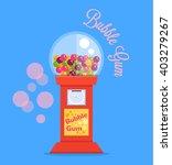 bubble gum machine. vector flat ... | Shutterstock .eps vector #403279267