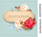 romantic card with roses.... | Shutterstock .eps vector #403553953