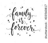 Family Is Forever....