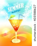 cocktail. summer. drink. poster. | Shutterstock .eps vector #403588627