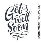 get well soon vector text on... | Shutterstock .eps vector #403592437
