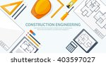 engineering and architecture... | Shutterstock .eps vector #403597027