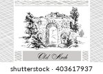 sketch of landscape with old... | Shutterstock .eps vector #403617937