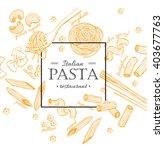 vector vintage italian pasta... | Shutterstock .eps vector #403677763