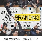 brand branding label marketing... | Shutterstock . vector #403747327