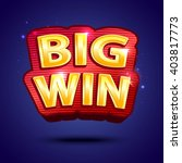 big win banner  for online... | Shutterstock .eps vector #403817773