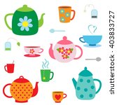 vector set of tea pots and cups | Shutterstock .eps vector #403833727