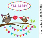 tea party invitation with cute... | Shutterstock .eps vector #403835407