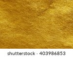 gold foil texture background | Shutterstock . vector #403986853