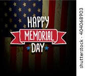 happy memorial day vector... | Shutterstock .eps vector #404068903