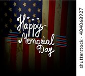 happy memorial day vector... | Shutterstock .eps vector #404068927