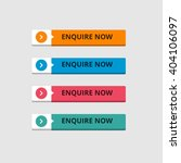 3d enquire now button set with... | Shutterstock .eps vector #404106097