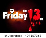 friday the 13th vector banner. | Shutterstock .eps vector #404167363