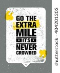 go the extra mile. it is never... | Shutterstock .eps vector #404201203