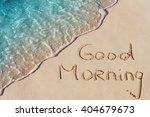 good morning handwritten on a... | Shutterstock . vector #404679673