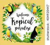 welcome to tropical paradise | Shutterstock .eps vector #404920447