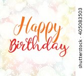 happy birthday card on the... | Shutterstock .eps vector #405083503