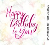 happy birthday card on the... | Shutterstock .eps vector #405083527