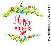 mother's day card with flowers. ... | Shutterstock .eps vector #405247657