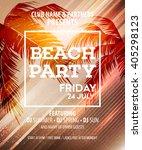 hello summer beach party flyer. ... | Shutterstock .eps vector #405298123