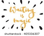 waiting is magic philosophical...