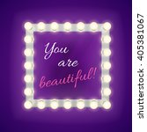 mirror with you are beautiful... | Shutterstock .eps vector #405381067