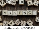 Small photo of the word of ABSENCE on building blocks concept