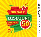 discount 50   off   advertising ... | Shutterstock .eps vector #405749257
