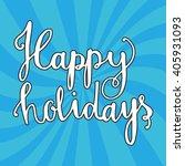 happy holidays vector text.... | Shutterstock .eps vector #405931093