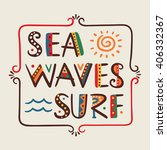 sea waves surf word in ethnic... | Shutterstock .eps vector #406332367