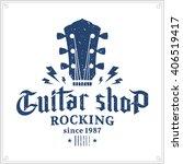 retro styled guitar shop logo.... | Shutterstock .eps vector #406519417
